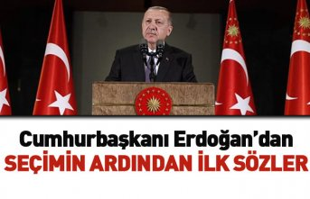 Cumhurbaşkanı Erdoğan'dan seçim sonrası...