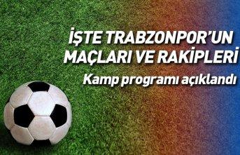 Trabzonspor hazırlık kampında 3 maç yapacak