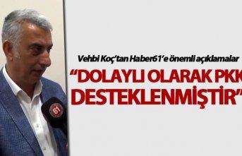 """Vehbi Koç: """"Dolaylı olarak PKK desteklenmiştir"""""""