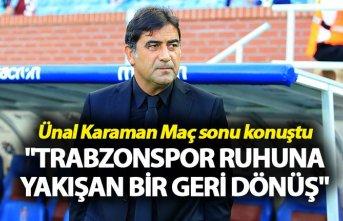 """Ünal Karaman: """"Trabzonspor ruhuna yakışan..."""