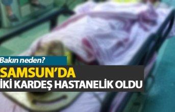 Samsun'da iki kardeş hastanelik oldu