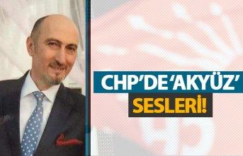 CHP'de 'Akyüz' sesleri!