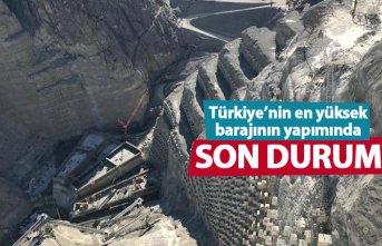Türkiye'nin en yüksek barajında son durum