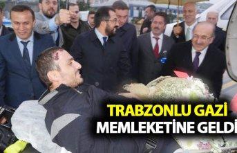 Trabzonlu Gazi memleketine geldi