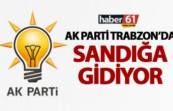 AK Parti Trabzon'da sandığa gidiyor