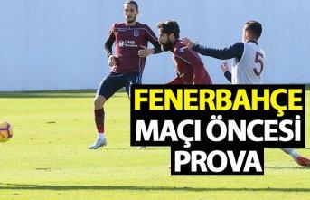 Trabzonspor'dan Fenerbahçe maçı öncesi prova