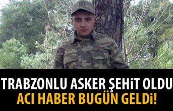 Trabzonlu asker şehit oldu