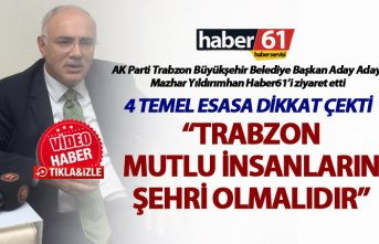"Mazhar Yıldırımhan: ""Trabzon mutlu insanların..."