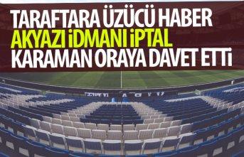 Trabzonspor'un Akyazı idmanı iptal!