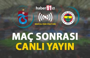 Trabzonspor - Fenerbahçe |Maç Sonrası Canlı Yayın