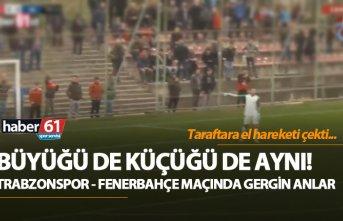 Trabzonspor - Fenerbahçe U21 maçında gerginlik!