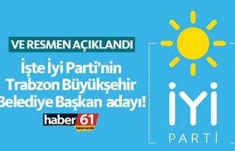 İyi Parti'nin Trabzon Büyükşehir adayı Atakan...