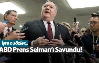 ABD Prens Selman'ı savundu!