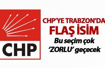 CHP'ye Trabzon'da flaş isim