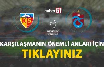 Kayserispor - Trabzonspor | Karşılaşmanın önemli...