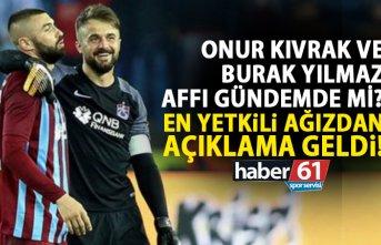 Ahmet Ağaoğlu açıkladı! Burak ve Onur affı gündemde...