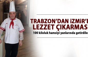 Trabzon'dan İzmir'e 'Lezzet' çıkarması