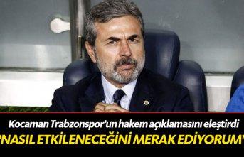 Kocaman Trabzonspor'un açıklamasını eleştirdi!