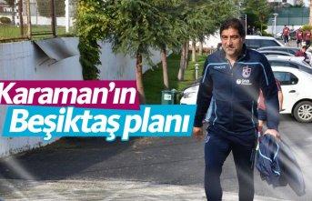 Karaman'ın Beşiktaş planı