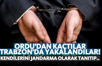 Ordu'da kaçtılar Trabzon'da yakalandılar!...