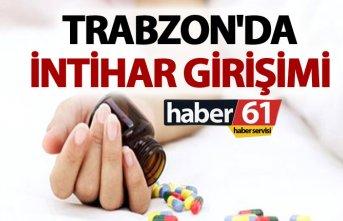 Trabzon'da intihar girişimi
