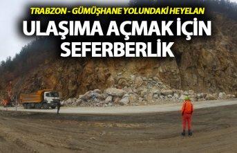 Trabzon - Gümüşhane yolu için seferberlik