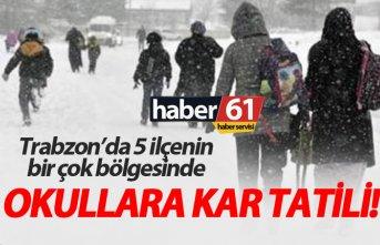 Trabzon'da 5 ilçede birden okullar tatil!