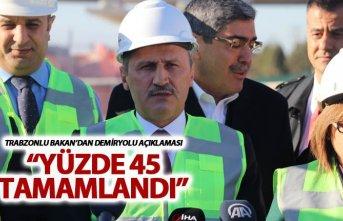 Trabzonlu Bakandan Demiryolu açıklaması - Yüzde...