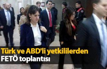 Türk ve ABD'li yetkililerden FETÖ toplantısı