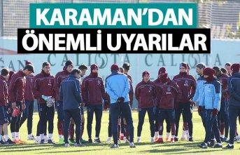 Ünal Karaman'dan öğrencilerine uyarı