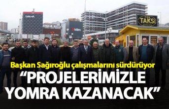 """Başkan Sağıroğlu: """"Projelerimizle Yomra kazanacak"""""""