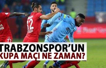 Trabzonspor'un kupa maçı ne zaman? Açıklandı!