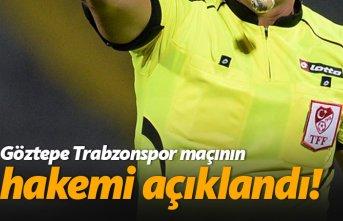 İşte Göztepe - Trabzon maçının hakemi