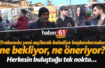 Trabzonlu yeni seçilecek belediye başkanlarından...
