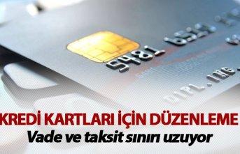 Vade ve taksit sınırı uzuyor - Kredi kartları için düzenleme