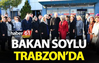 Bakan Süleyman Soylu Trabzon'da