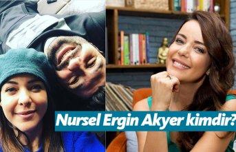 Nursel Ergin Akyer kimdir, nerelidir, kaç yaşındadır?
