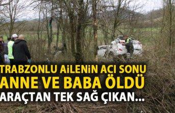 Trabzonlu ailenin acı sonu! Anne ve baba öldü bir tek o kaldı!