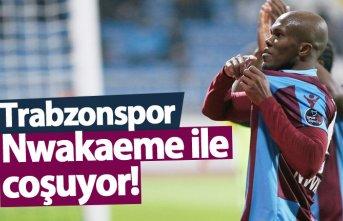 Trabzonspor Nwakaeme ile coşuyor