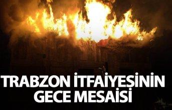Trabzon İtfaiyesinin gece mesaisi