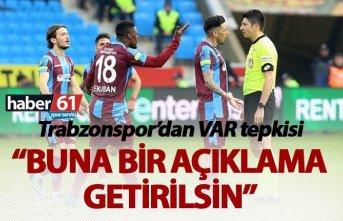 Trabzonspor'dan VAR tepkisi: Buna bir açıklama...
