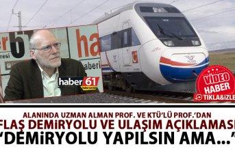 Alman Profesörden Trabzon için demiryolu açıklaması:...