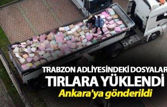 Trabzon Adliyesindeki dosyalar tırlara yüklendi...