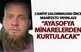 Camiye saldırmadan önce Manifesto yayınladı