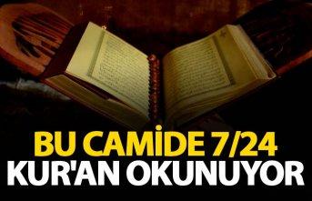 Bu camide 7/24 Kur'an okunuyor