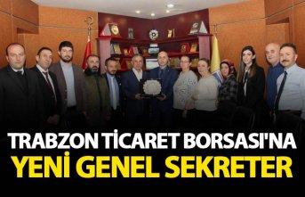 Trabzon Ticaret Borsası'na yeni Genel Sekreter