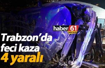 Trabzon'da feci kaza: 4 yaralı