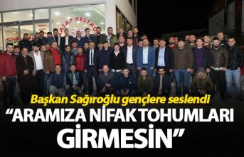 """Başkan Sağıroğlu gençlere seslendi: """"Aramıza..."""