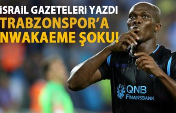 İsrail basını yazdı! Trabzonspor'a Nwakaeme şoku!