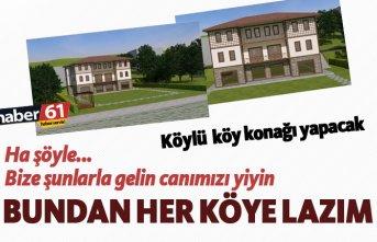 Trabzon'da köylülerden örnek proje!
